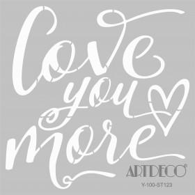 Artdeco Stencil Love You More 30x30cm-ST123