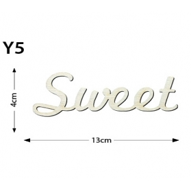 Lazer Kesim  Ahşap Obje Yazı Sweet Y5